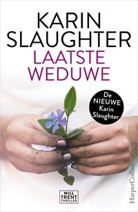 Laatste weduwe | Karin Slaughter |
