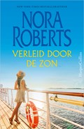 Verleid door de zon   Nora Roberts  