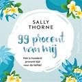 99 procent van mij | Sally Thorne |