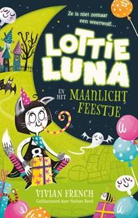Lottie Luna en het Maanlichtfeestje | Vivian French |