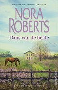 Dans van de liefde   Nora Roberts  