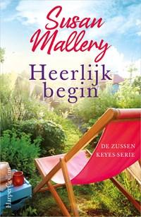 Heerlijk begin   Susan Mallery  