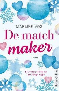De matchmaker | Marijke Vos |