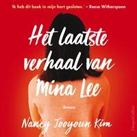 Het laatste verhaal van Mina Lee | Nancy Jooyoun Kim |