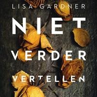 Niet verder vertellen | Lisa Gardner |