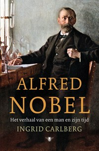 Alfred Nobel   Ingrid Carlberg  