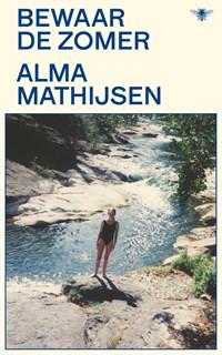 Bewaar de zomer   Alma Mathijsen  