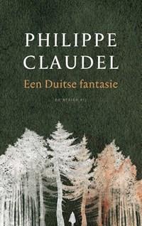 Een Duitse fantasie | Philippe Claudel |