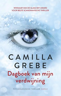 Dagboek van mijn verdwijning | Camilla Grebe |