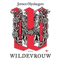 Wildevrouw   Jeroen Olyslaegers  