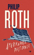 Amerikaanse pastorale | Philip Roth |