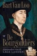 Bourgondiërs | Bart van Loo |