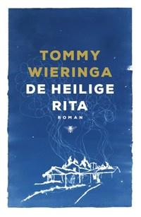 De heilige Rita | Tommy Wieringa |
