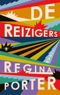 De reizigers | Regina Porter |