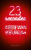 23 seconden | Kees van Beijnum |