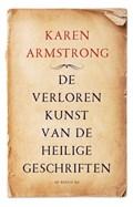 De verloren kunst van de heilige geschriften | Karen Armstrong |