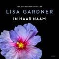 In haar naam | Lisa Gardner |
