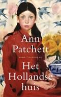 Het hollandse huis   Ann Patchett  