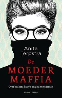 De moedermaffia | Anita Terpstra |
