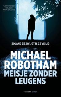 Meisje zonder leugens | Michael Robotham |