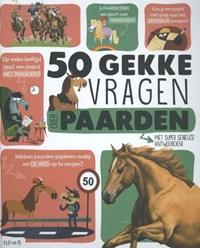 50 gekke vragen over paarden | auteur onbekend |
