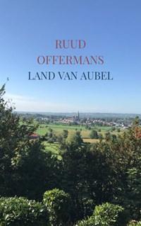 Land van Aubel   Ruud Offermans  
