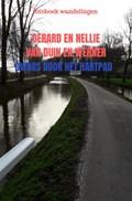 dwars door het hartpad | Gerard En Nellie Van Duin en Werner |