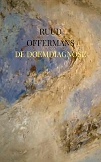 De doemdiagnose | Ruud Offermans |