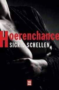 Hoerenchance | Sigrid Schellen |