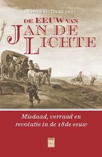De eeuw van Jan de Lichte | Elwin Hofman |