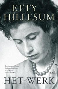 Het werk | Etty Hillesum |