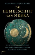 De hemelschijf van Nebra | Harald Meller ; Kai Michel |