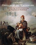 Onze slag bij Waterloo | Louis Sloos |