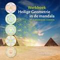 Heilige Geometrie in de mandala   Ineke Reinalda  