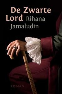 De zwarte lord | Rihana Jamaludin |