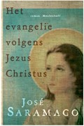 Het evangelie volgens Jezus Christus   José Saramago  