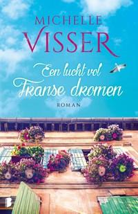 Een lucht vol Franse dromen   Michelle Visser  
