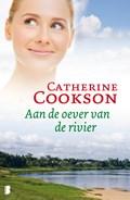 Aan de oever van de rivier | Catherine Cookson |