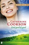 Eind goed al goed   Catherine Cookson  