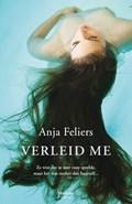 Verleid me   Anja Feliers  