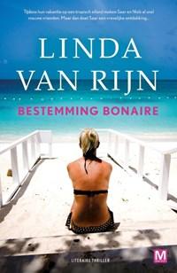 Bestemming Bonaire | Linda van Rijn ; Karin Dienaar |