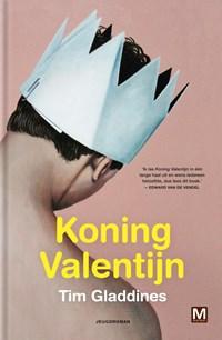 Koning Valentijn | Tim Gladdines |