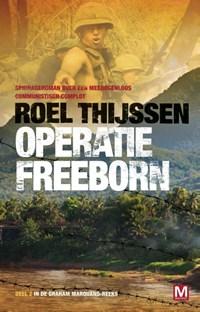 Operatie Freeborn | Roel Thijssen |