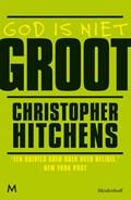 God is niet groot   Christopher Hitchens  