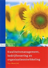 Kwaliteitsmanagement, bedrijfsvoering en organisatieontwikkeling | Ton Wentink |