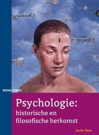 Psychologie: historische en filosofische herkomst | Sacha Bem |