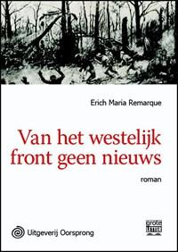 Van het westelijk front geen nieuws | E.M. Remarque |