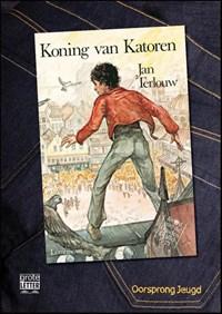 De koning van Katoren | Jan Terlouw |