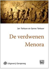De verdwenen menora - grote letter uitgave | Jan Terlouw ; Sanne Terlouw |