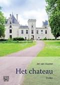 Het chateau - grote letter uitgave | Jet van Vuuren |